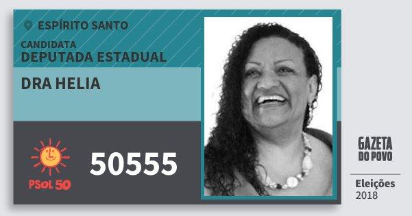 Santinho Dra Helia 50555 (PSOL) Deputada Estadual | Espírito Santo | Eleições 2018
