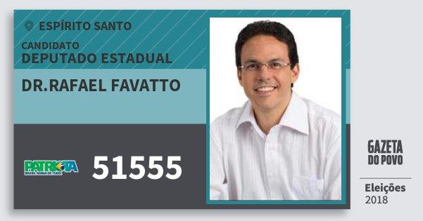Santinho Dr.rafael Favatto 51555 (PATRI) Deputado Estadual | Espírito Santo | Eleições 2018