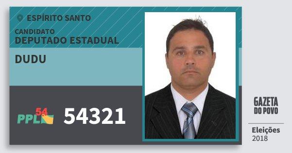 Santinho Dudu 54321 (PPL) Deputado Estadual | Espírito Santo | Eleições 2018