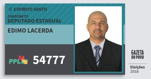 Santinho Edimo Lacerda 54777 (PPL) Deputado Estadual | Espírito Santo | Eleições 2018