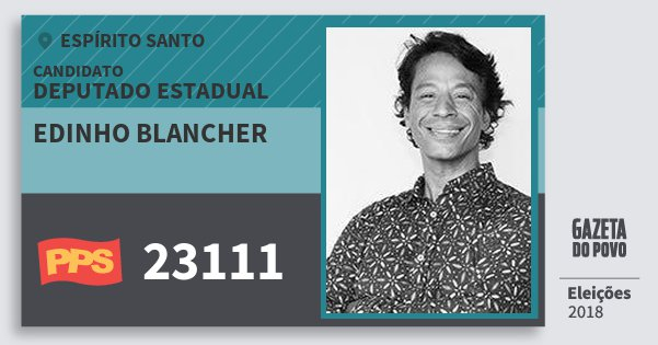 Santinho Edinho Blancher 23111 (PPS) Deputado Estadual | Espírito Santo | Eleições 2018