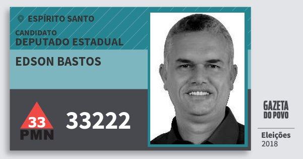 Santinho Edson Bastos 33222 (PMN) Deputado Estadual | Espírito Santo | Eleições 2018