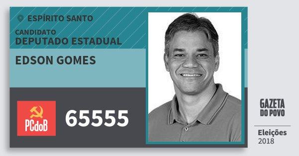 Santinho Edson Gomes 65555 (PC do B) Deputado Estadual | Espírito Santo | Eleições 2018