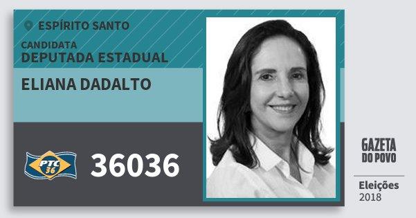 Santinho Eliana Dadalto 36036 (PTC) Deputada Estadual | Espírito Santo | Eleições 2018