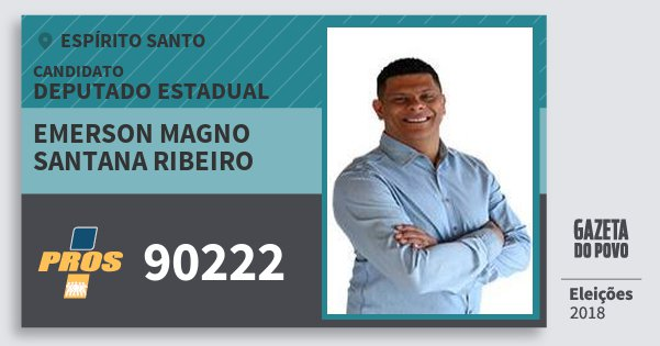 Santinho Emerson Magno Santana Ribeiro 90222 (PROS) Deputado Estadual | Espírito Santo | Eleições 2018