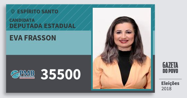 Santinho Eva Frasson 35500 (PMB) Deputada Estadual | Espírito Santo | Eleições 2018