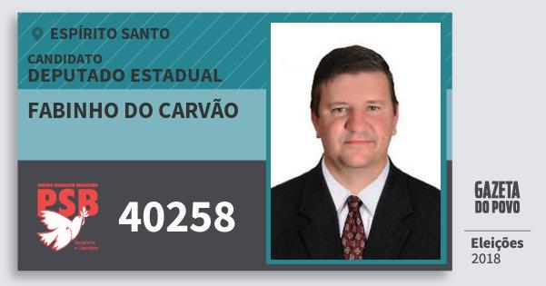 Santinho Fabinho do Carvão 40258 (PSB) Deputado Estadual | Espírito Santo | Eleições 2018