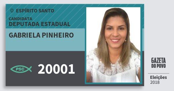 Santinho Gabriela Pinheiro 20001 (PSC) Deputada Estadual | Espírito Santo | Eleições 2018