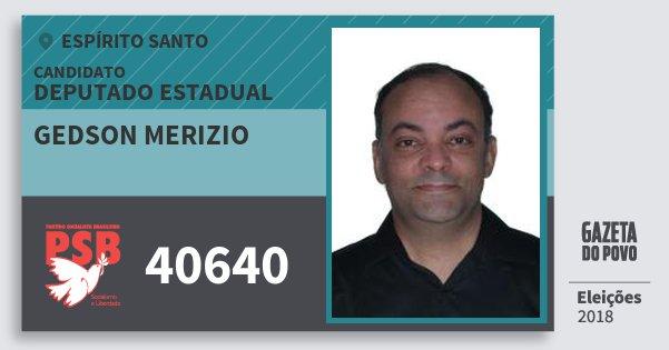 Santinho Gedson Merizio 40640 (PSB) Deputado Estadual | Espírito Santo | Eleições 2018