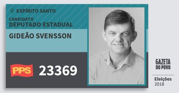 Santinho Gideão Svensson 23369 (PPS) Deputado Estadual | Espírito Santo | Eleições 2018