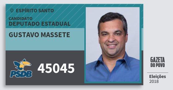 Santinho Gustavo Massete 45045 (PSDB) Deputado Estadual | Espírito Santo | Eleições 2018
