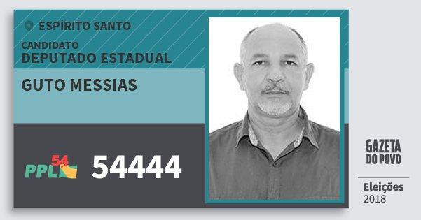 Santinho Guto Messias 54444 (PPL) Deputado Estadual | Espírito Santo | Eleições 2018