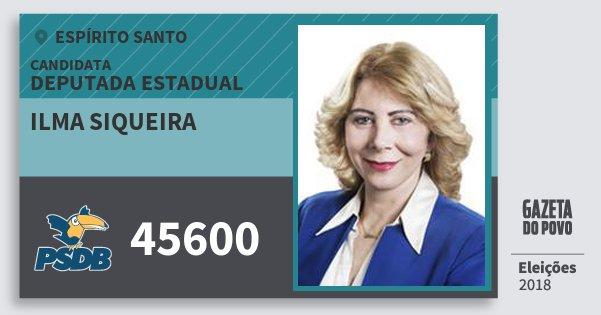 Santinho Ilma Siqueira 45600 (PSDB) Deputada Estadual | Espírito Santo | Eleições 2018