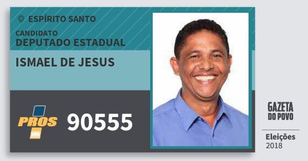 Santinho Ismael de Jesus 90555 (PROS) Deputado Estadual | Espírito Santo | Eleições 2018