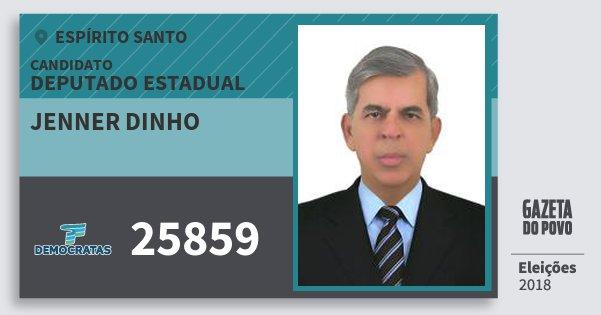 Santinho Jenner Dinho 25859 (DEM) Deputado Estadual | Espírito Santo | Eleições 2018