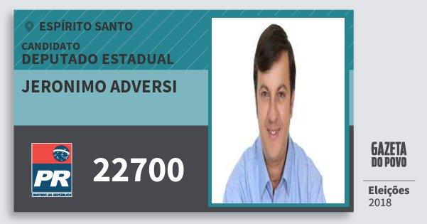 Santinho Jeronimo Adversi 22700 (PR) Deputado Estadual | Espírito Santo | Eleições 2018