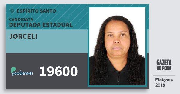 Santinho Jorceli 19600 (PODE) Deputada Estadual | Espírito Santo | Eleições 2018