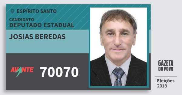 Santinho Josias Beredas 70070 (AVANTE) Deputado Estadual | Espírito Santo | Eleições 2018