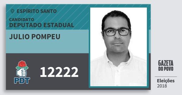 Santinho Julio Pompeu 12222 (PDT) Deputado Estadual | Espírito Santo | Eleições 2018