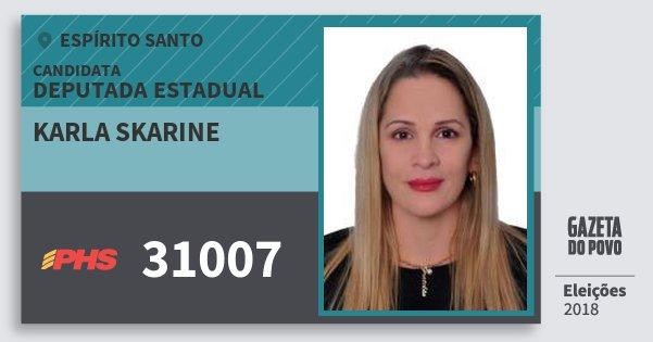 Santinho Karla Skarine 31007 (PHS) Deputada Estadual | Espírito Santo | Eleições 2018