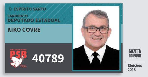Santinho Kiko Covre 40789 (PSB) Deputado Estadual | Espírito Santo | Eleições 2018