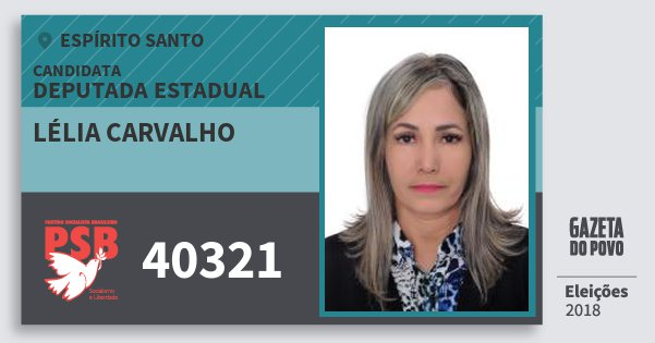 Santinho Lélia Carvalho 40321 (PSB) Deputada Estadual | Espírito Santo | Eleições 2018