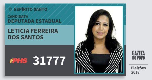 Santinho Leticia Ferreira dos Santos 31777 (PHS) Deputada Estadual | Espírito Santo | Eleições 2018