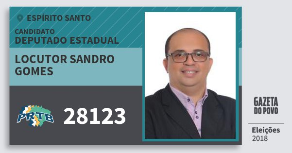 Santinho Locutor Sandro Gomes 28123 (PRTB) Deputado Estadual | Espírito Santo | Eleições 2018