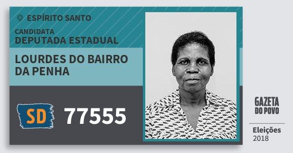 Santinho Lourdes do Bairro da Penha 77555 (SOLIDARIEDADE) Deputada Estadual | Espírito Santo | Eleições 2018