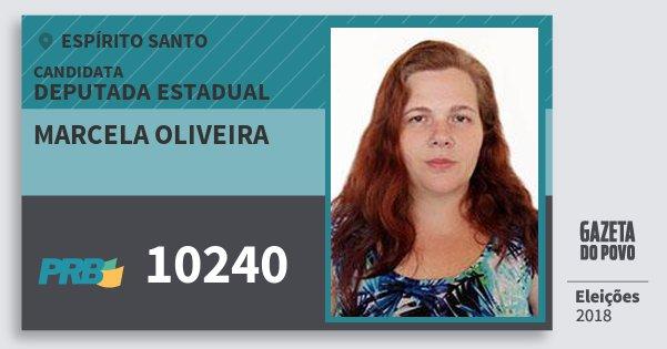 Santinho Marcela Oliveira 10240 (PRB) Deputada Estadual | Espírito Santo | Eleições 2018