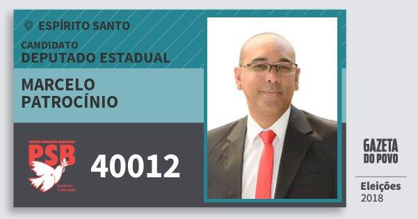 Santinho Marcelo Patrocínio 40012 (PSB) Deputado Estadual | Espírito Santo | Eleições 2018
