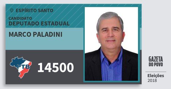 Santinho Marco Paladini 14500 (PTB) Deputado Estadual | Espírito Santo | Eleições 2018