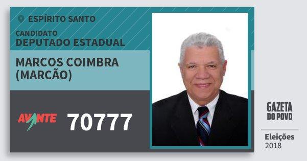 Santinho Marcos Coimbra (Marcão) 70777 (AVANTE) Deputado Estadual   Espírito Santo   Eleições 2018