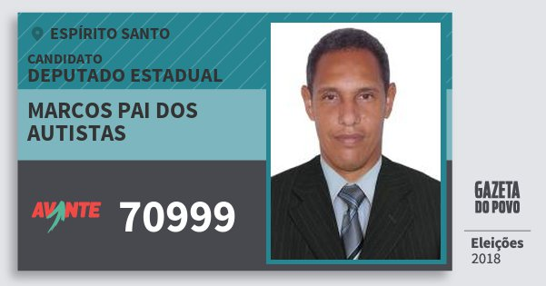 Santinho Marcos Pai dos Autistas 70999 (AVANTE) Deputado Estadual | Espírito Santo | Eleições 2018