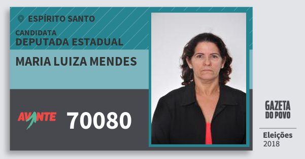 Santinho Maria Luiza Mendes 70080 (AVANTE) Deputada Estadual | Espírito Santo | Eleições 2018