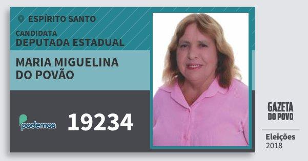 Santinho Maria Miguelina do Povão 19234 (PODE) Deputada Estadual | Espírito Santo | Eleições 2018