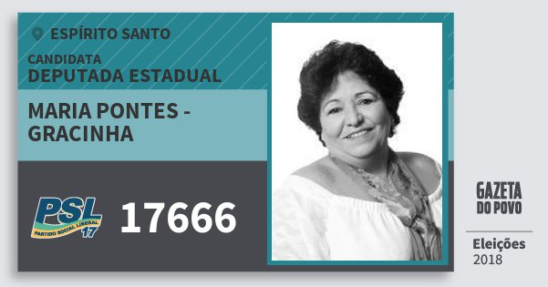 Santinho Maria Pontes - Gracinha 17666 (PSL) Deputada Estadual | Espírito Santo | Eleições 2018