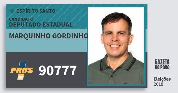 Santinho Marquinho Gordinho 90777 (PROS) Deputado Estadual | Espírito Santo | Eleições 2018