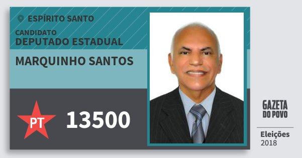 Santinho Marquinho Santos 13500 (PT) Deputado Estadual | Espírito Santo | Eleições 2018