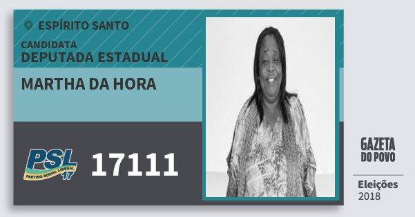 Santinho Martha da Hora 17111 (PSL) Deputada Estadual | Espírito Santo | Eleições 2018
