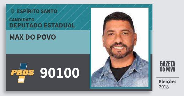 Santinho Max do Povo 90100 (PROS) Deputado Estadual | Espírito Santo | Eleições 2018