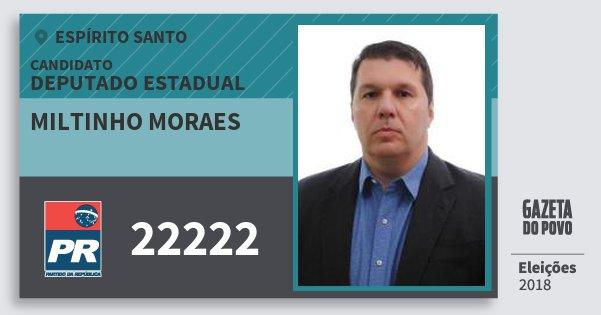 Santinho Miltinho Moraes 22222 (PR) Deputado Estadual | Espírito Santo | Eleições 2018