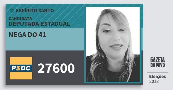 Santinho Nega do 41 27600 (DC) Deputada Estadual | Espírito Santo | Eleições 2018