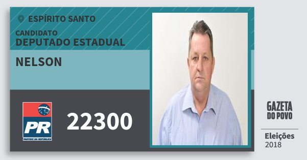 Santinho Nelson 22300 (PR) Deputado Estadual   Espírito Santo   Eleições 2018