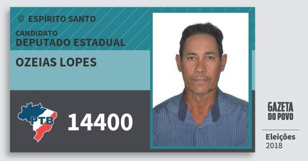 Santinho Ozeias Lopes 14400 (PTB) Deputado Estadual | Espírito Santo | Eleições 2018