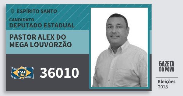 Santinho Pastor Alex do Mega Louvorzão 36010 (PTC) Deputado Estadual | Espírito Santo | Eleições 2018