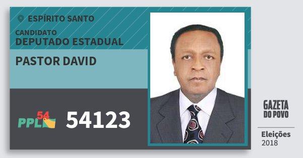 Santinho Pastor David 54123 (PPL) Deputado Estadual | Espírito Santo | Eleições 2018