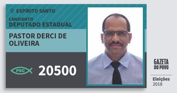Santinho Pastor Derci de Oliveira 20500 (PSC) Deputado Estadual | Espírito Santo | Eleições 2018