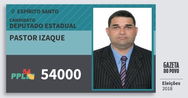 Santinho Pastor Izaque 54000 (PPL) Deputado Estadual | Espírito Santo | Eleições 2018