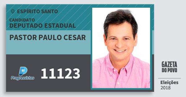 Santinho Pastor Paulo Cesar 11123 (PP) Deputado Estadual | Espírito Santo | Eleições 2018